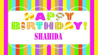 Shahida   Wishes & Mensajes - Happy Birthday