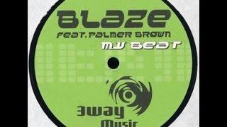 Blaze feat. Palmer Brown - My Beat (Derrick Carter´s Disco Circus Mix / Swag´s Spiritual Mix)