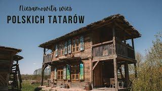 Kim są polscy TATARZY? [Kruszyniany]