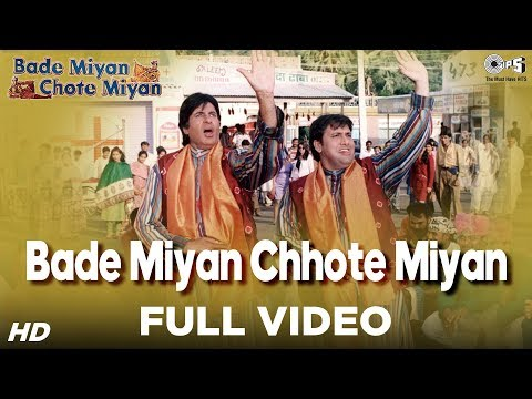 Bade Miyan Chhote Miyan - Title Song - Amitabh Bachchan & Govinda - Full Song