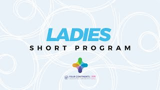 Ladies Short Program ISU Four Continents Figure Skating Championships 4ContsFigure