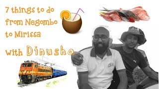 7 things to do Negomgo in your first day in Sri Lanka.
