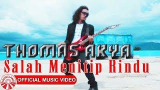 Gambar cover Thomas Arya - Salah Menitip Rindu [Official Music Video HD]