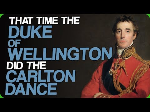 That Time The Duke of Wellington Did The Carlton Dance (It's Too Hot)