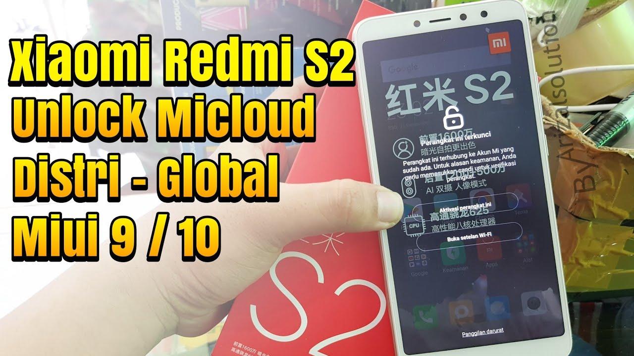 Unlock Remove Micloud Xiaomi Redmi S2 Ysl Garansi Global / Distributor 2019  (Micloud Disable)