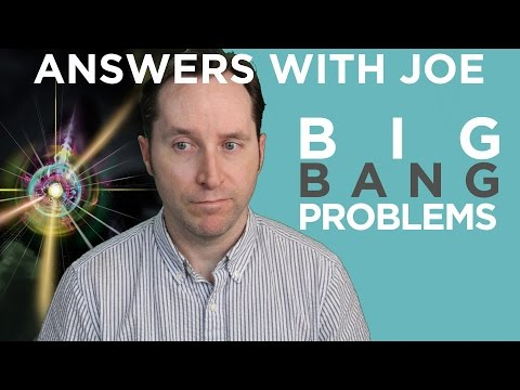 5 Major Problems With The Big Bang Theory | Answers With Joe
