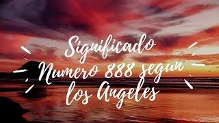 Significado Del Numero 888 Según Los Ángeles