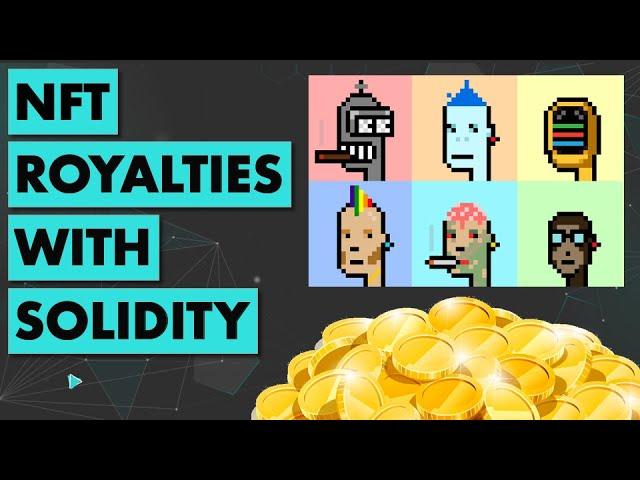 Royalties NFT smart contract with Solidity (Tutorial)