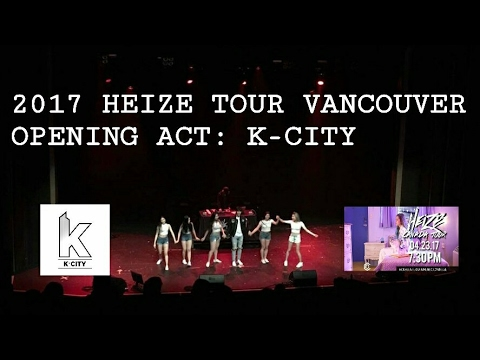 """HEIZE TOUR VANCOUVER -OPENING ACT: """"Whistle & All I Wanna Do"""" [K-CITY]"""