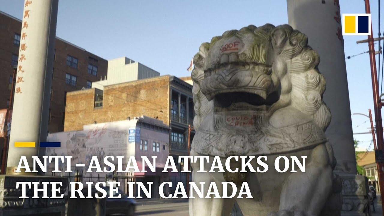 Anti-Asian attacks increase in Canada since start of coronavirus pandemic