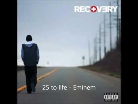 25 to life - Eminem