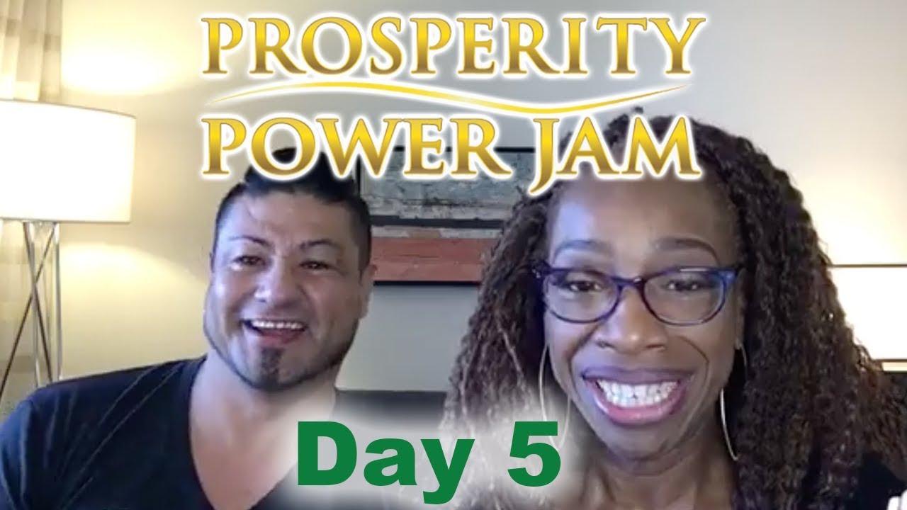 Prosperity Power Jam Day #5