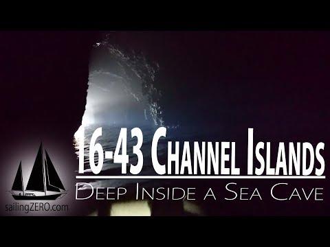 16-43_Channel Islands - Deep Inside a Sea Cave (sailingZERO)