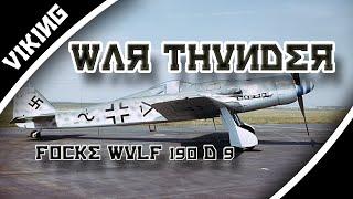 """War Thunder: """" Focke-wolf 190 D-9"""""""