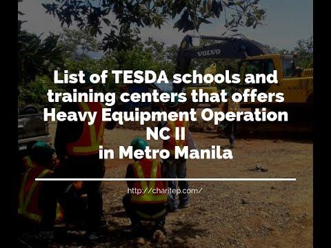 List Of TESDA Heavy Equipment Operator Schools And Training Centers In Metro Manila