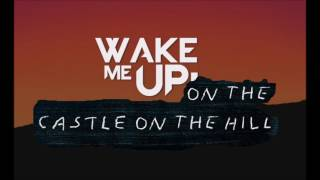 Gambar cover Ed Sheeran Ft Avicii - Wake Me Up On The Castle On The Hill (Bucko's Mashup)