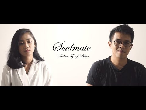 Soulmate (Cover) Kahitna - Andien Tyas ft Brian