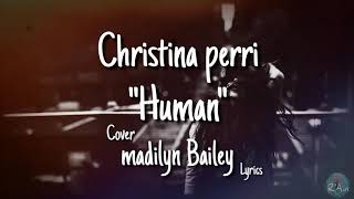 "Human"" - cover madilyn bailey lyrics ..."