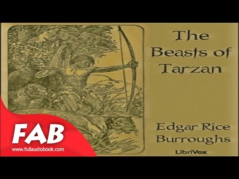 The Beasts Of Tarzan Full Audioboook By Edgar Rice BURROUGHS By Action & Adventure Fiction