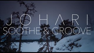 Johari ► Soothe & Groove (Official Lyric Video)