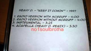 "Heavy D ft. Herb McGruff ""Keep It Comin"" (Remix Radio Version) (Unreleased)"
