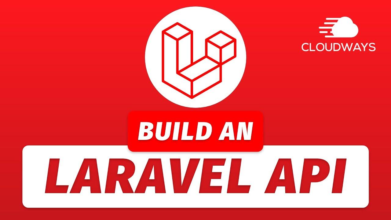 Build a RESTFUL API with Laravel