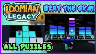 HOW TO BEAT THE FIRST GYM IN LOOMIAN LEGACY! | ALL PUZZLES | ROBLOX