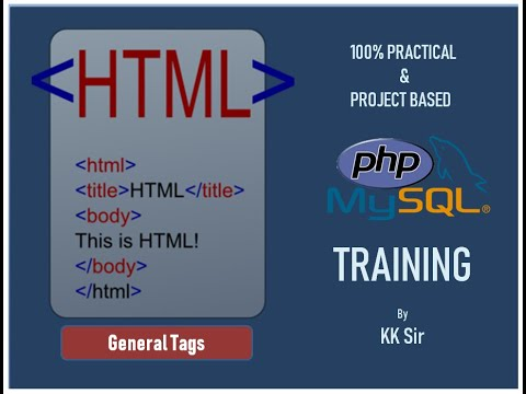 HTML Part 2 : General Tags