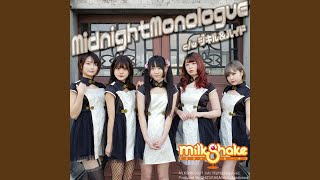 Provided to YouTube by TuneCore Japan MidnightMonologue · MilkShake...