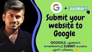 How to Submit Your Site To Google Search Console [Malayalam 2020 video]