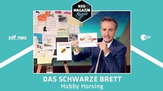 Das Schwarze Brett - Hobby Horsing | NEO MAGAZIN ROYALE mit Jan Böhmermann - ZDFneo