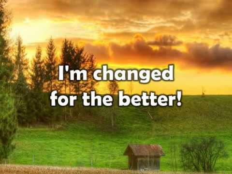 Changed w/ lyrics By Rascal Flatts