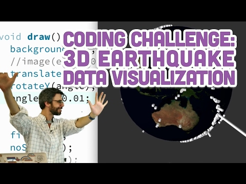 Coding Challenge #58: 3D Earthquake Data Visualization