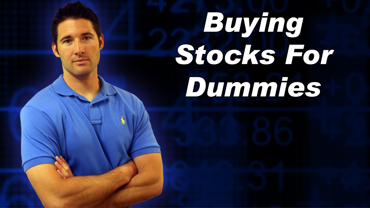 Buying stocks for dummies youtube buying stocks for dummies ccuart Image collections