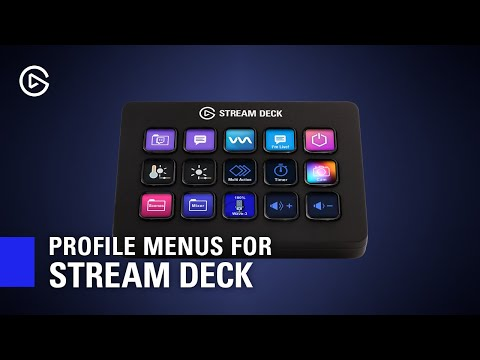 How to Use Profile Menus on Elgato Stream Deck