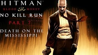 Hitman Blood Money: No Kill (And Other Stuff) - Part 7 - Death on the Mississippi