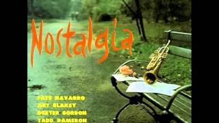 Fats Navarro Quintet - Nostalgia