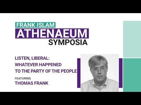 Frank Islam Athenaeum Symposia: Thomas Frank