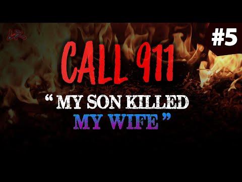 My Son Killed My Wife | 4 REAL Disturbing 911 Calls #5