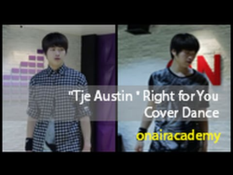 Tje Austin - Right For You Cover Dance Practice
