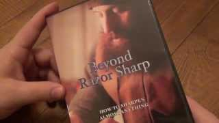 Beyond Razor Sharp DVD (How To Sharpen Almost Anything) Review