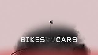 BIKES vs CARS OFFICIAL TRAILER