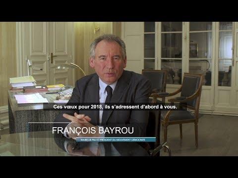 VOEUX DE FRANÇOIS BAYROU POUR L'ANNÉE 2018