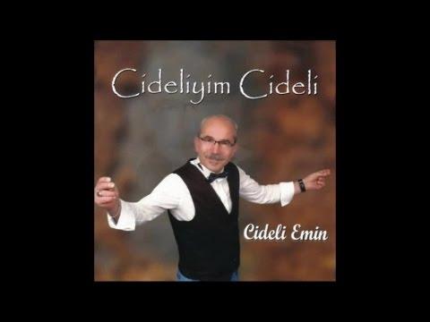 CİDELİ EMİN - CİDELİYİM CİDELİ