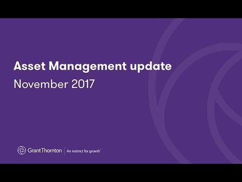 Grant Thornton Asset Management update November 2017