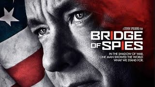 Bridge Of Spies based on Actual Events