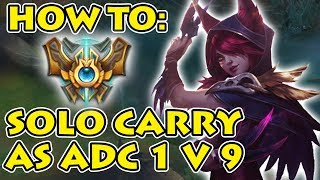 Season 8: In Depth Solo Carry as ADC in High Elo - Step by Step Ft.Heavy Team as Xayah