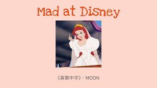 Download 【翻譯】salem ilese - Mad at Disney     英繁中字