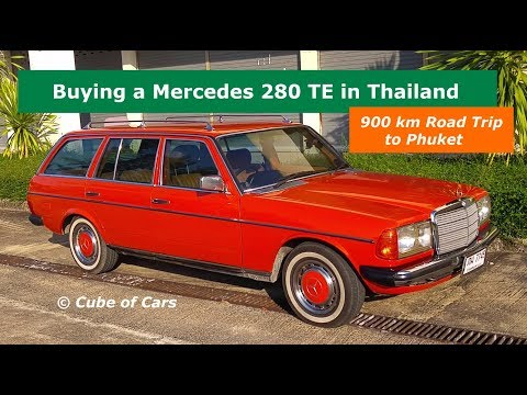 Buying a Mercedes 280 TE in Thailand | 900 km Road Trip to