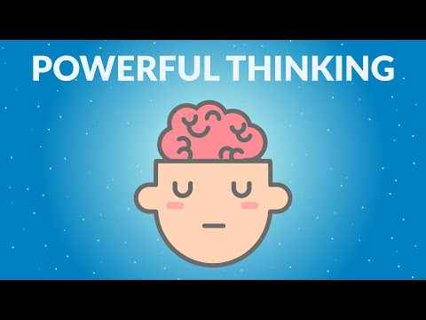 How to Become A More Powerful Thinker